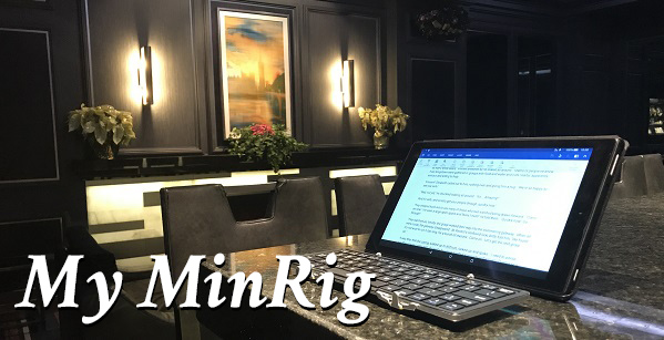 MinRig:  My Minimum Writing Rig